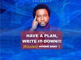 Have a Plan, Write it Down - Sonnie Badu