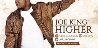 Joe King - Higher