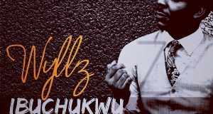 Wyllz - Ibuchukwu