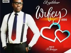 El-gibbor – Wifey