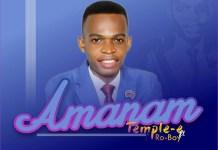 Temple-E – Amanam Ft. Ro-Boy