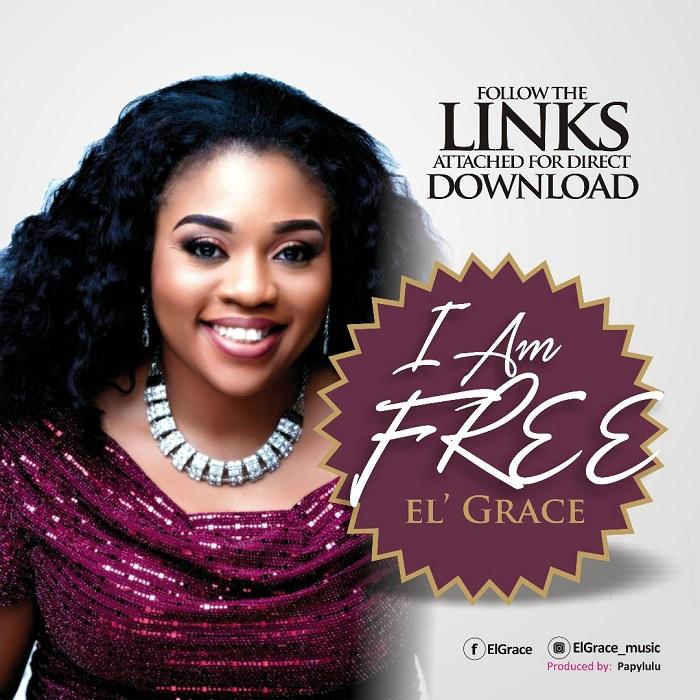 El' Grace- I Am Free