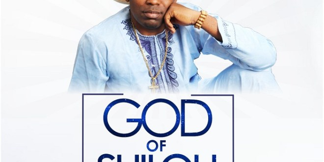 God Of Shiloh - Minister Poi
