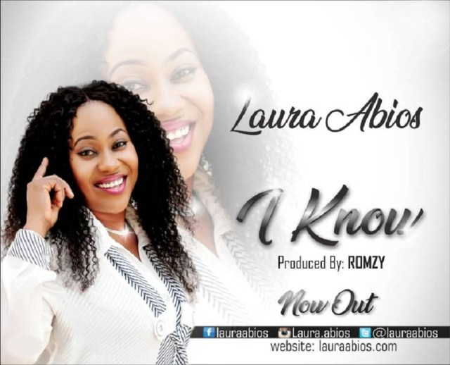 Laura Abios - I Know [Gospelminds.com]