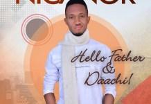 Nicanor - Hello Father + Daachi