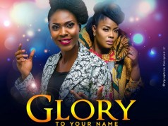 Almira Ft. Onos Ariyo - Glory To Your Name