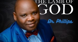 Dr. Phillips - Behold the lamb of God