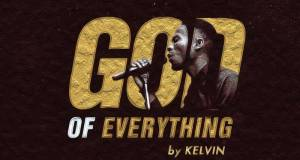 God Of Everything - Kelvin Onuku