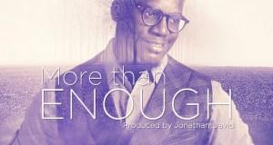 Michael Ajetomobi - More Than Enough