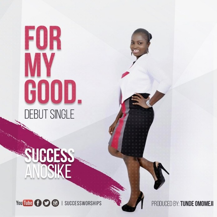 Success Worships - For My Good