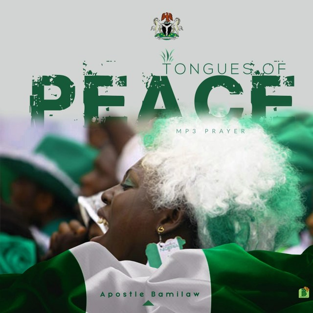 Apostle Bamilaw - Tongues Of Peace | Free Mp3 Download