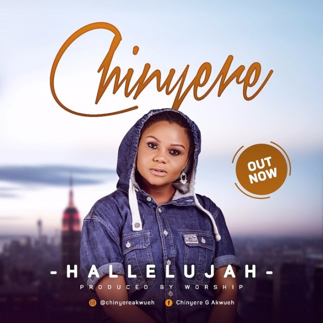 Chinyere Hallelujah Latest Music