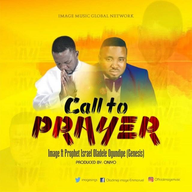 Image ft Israel Oladele - Call to Prayer