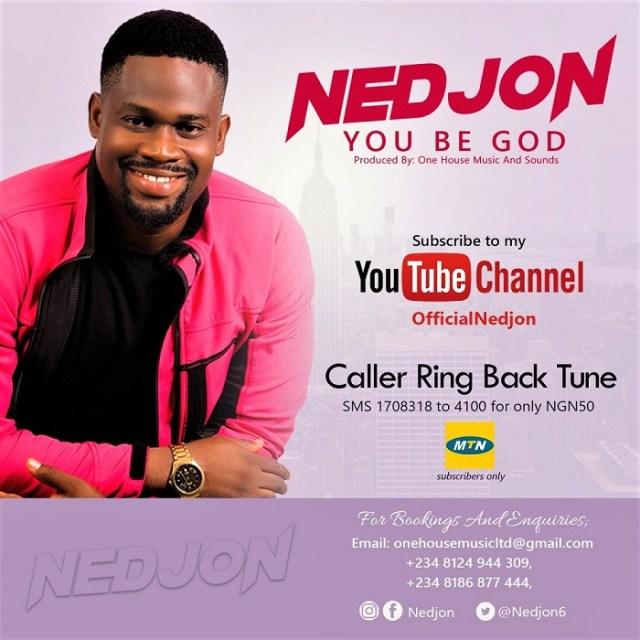 NedJon You Be God