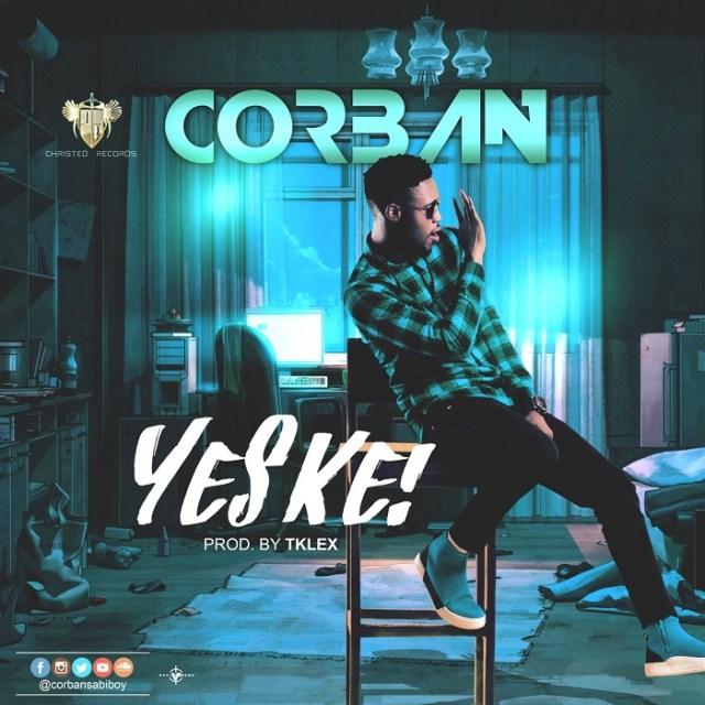 Corban Sabiboy Yes Ke