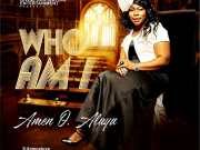 Amen O Aluya - Who Am I