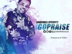 Godswill Otuonye - I Go Praise