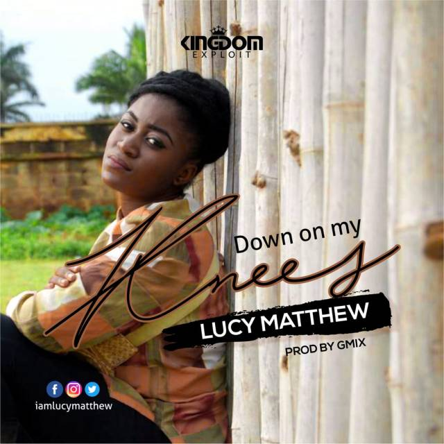 Lucy Matthew - Down On My Knees