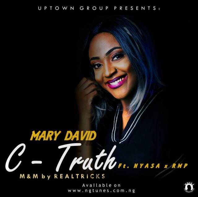 Mary David - C Truth Ft Nyasa and RMP
