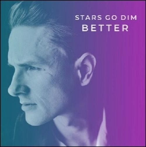 Stars Go Dim - Better (EP) 2018