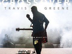 Travis Greene – Crossover New Song