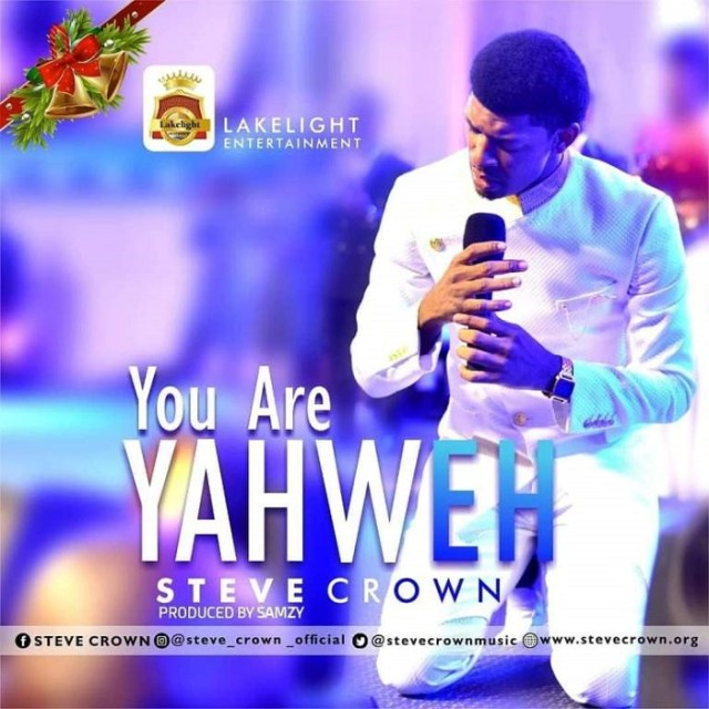 Steve Crown - You Are Yahweh