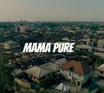 Video: Mama Pure – Osinaka Chukwu