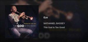 NATHANIEL BASSEY - EZE MP3