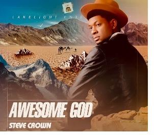 Steve Crown - Awesome God