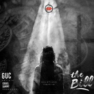 GUC – THE BILL [PROD. BY ISRAEL DAMMY]