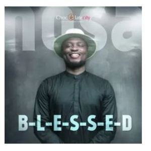 Blessed-Nosa-mp3-download