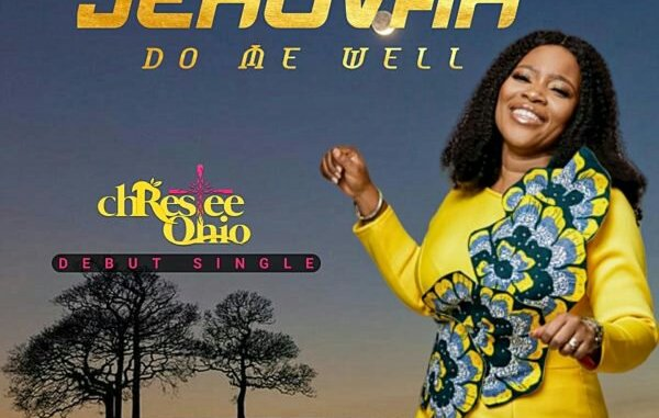 Chrestee Ohio – Jehovah Do Me Well