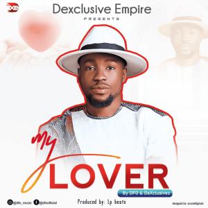DFO & DeXclusivez – My Lover