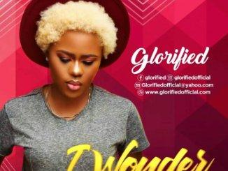 Glorified – I Wonder