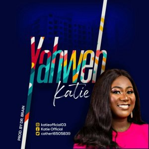 Katie – Yahweh