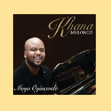 Khana Mhlongo – Wena Wedwa Ufanelwe mp3 download