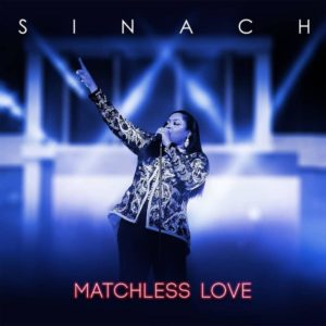 VIDEO : SINACH - MATCHLESS LOVE