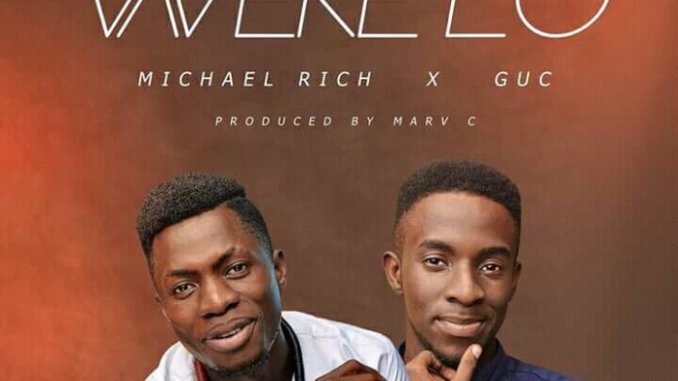Micheal Rich Ft. GUC – Werelo Mp3 Download