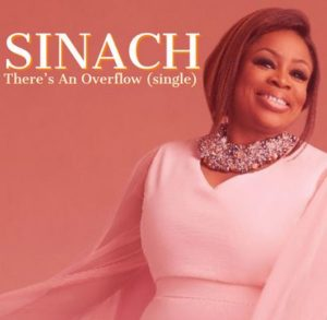 SINACH – THERE'S AN OVERFLOW