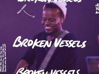 VIDEO: Travis Greene – Broken Vessels