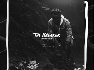 Travis Greene – The Breaker