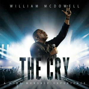 William McDowell Nothing Like Your Presence