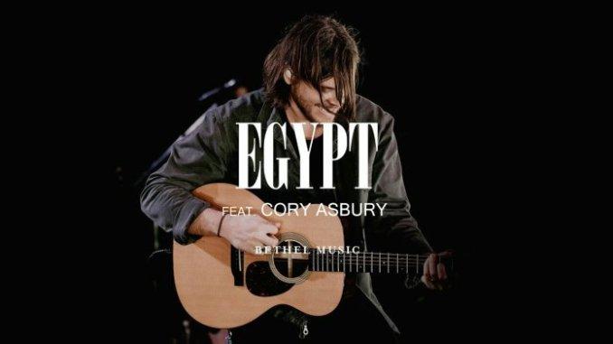 BETHEL MUSIC FT. CORY ASBURY – EGYPT (LIVE)