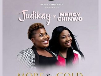 Judikay - More Than Gold ft. Mercy Chinwo Mp3 download