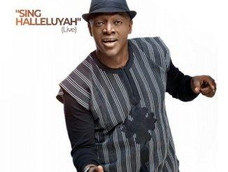Sammie Okposo – Sing Halleluya