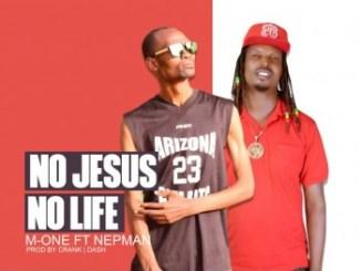 M-One - No Jesus No Life