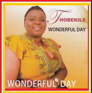 Thobekile Wonderful Day Mp3 download