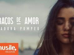 Braços de Amor - Isadora Pompeo