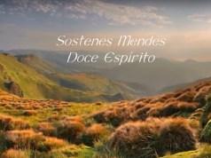 Doce Espírito - Sóstenes Mendes