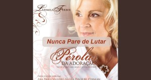 Nunca Pare de Lutar - Ludmila Ferber